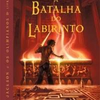 Percy Jackson e os Olimpianos - A Batalha do Labirinto (Rick Riordan)