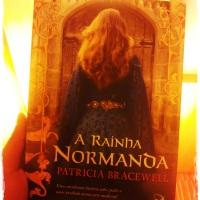 Dica do Livros com Pipoca: A RAINHA NORMANDA (Patricia Bracewell)