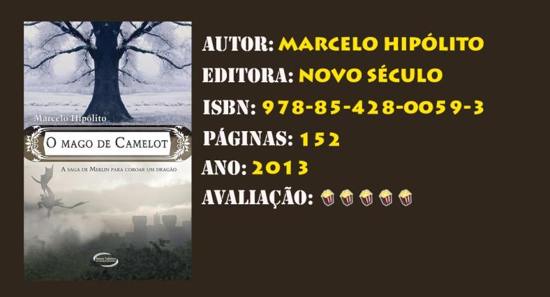 O MAGO DE CAMELOT - A SAGA PARA COROAR UM DRAGÃO
